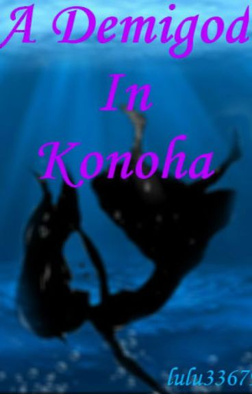 A Demigod In Konoha