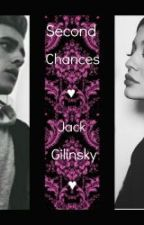 Second Chances ;Sequel to Bullied By Jack Gilinksy by ItsTee_
