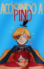 Acosando a Pino[Pausada temporalmente] by -Nicosenpai