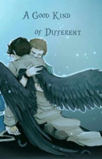 A Good Kind of Different [Destiel]