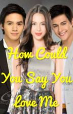 How Could You Say You Love Me (JulQuen/JulSam) by KimPeolRa