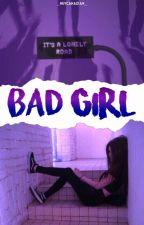 Bad Girl  by _HeyCanadian_