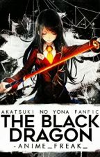 The Legend Of The BLACK Dragon (akatsuki No Yona Fanfiction) by Ssquishh