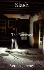 Slash: The revenge by JoshlerRJ