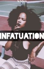Infatuation  by TipHarris