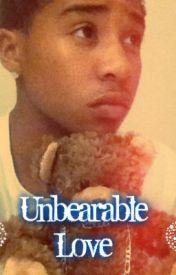 Unbearable Love (ProdxRoc) by GxldenxBeauty