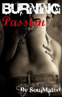 Burning Passion - A Mated Lovestory