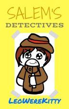 Town of Salem Detectives by LeoWereKitty