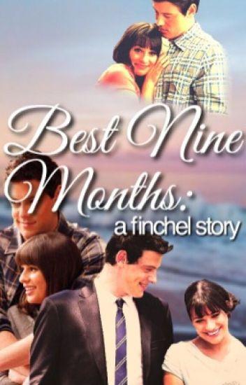 Best Nine Months: a finchel story