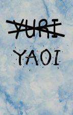 Yaoi Anime Lemons [ALIVE?] by AuthorWithNoDignity