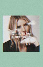 DRUNK IN LOVE ☽ VAMPIRE DIARIES [1] by --MARILYNMONROE