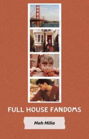 Full House Fandoms