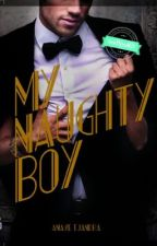My Naughty Boy [SUDAH TERBIT] by anavetj