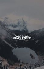 FACE CLAIM COVER FINDER. by -celestials