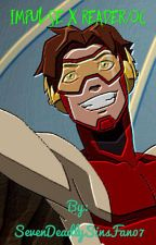 Impulse/Bart Allen x reader/OC by Crash_Tomboy