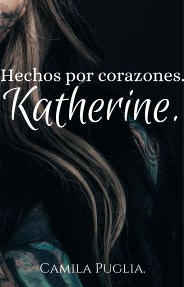 Iceheart Katherine (EN EDICIÓN)//CDHK#1