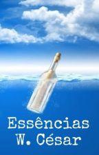 Essências [Finalizado] by W_Cesar