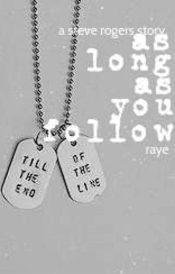 As Long As You Follow • Steve Rogers ✓