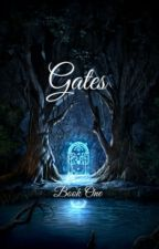 Gates (Wattys2017!) by thelilstrudel