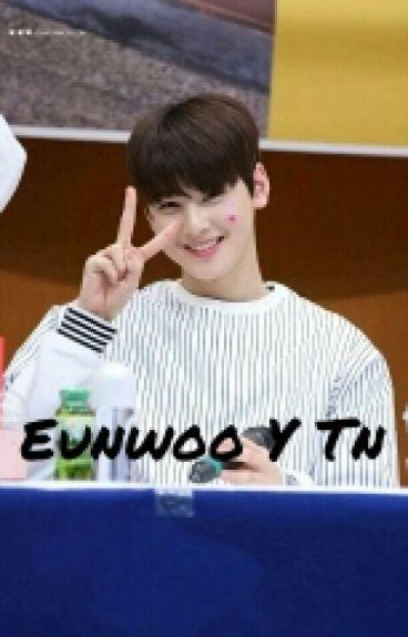 Amo A Mi Hermano Y El Ami [Eunwoo Y Tu]