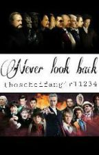 Never look back  by thoscheifangirl1234