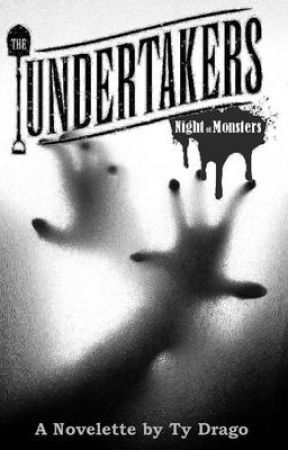 THE UNDERTAKERS: Night of Monsters (Part Three) by TyDrago