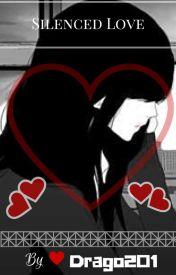 Silenced Love by Drago201