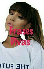 Frases Divas  by SerRetardEsBien