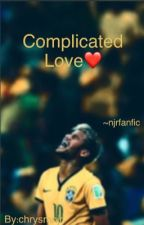 Complicated Love~NJR Fanfic (Completed) by chrysmnjr