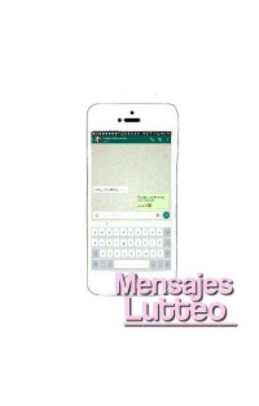 Mensajes | Lutteo (Soy Luna)