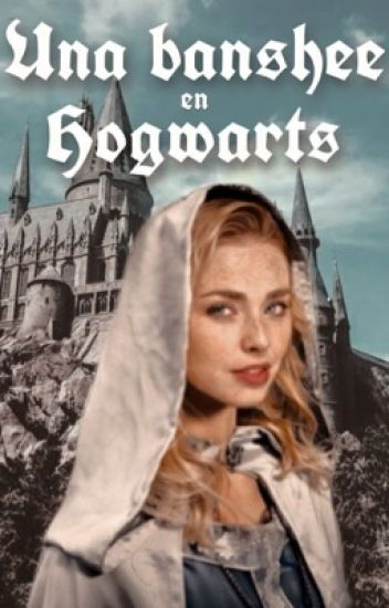 Una banshee en Hogwarts »LUB 2