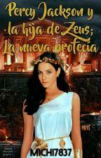 Percy Jackson Y La Hija De Zeus;la Nueva Profecía  by Michelle_CGS