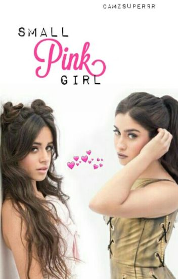small pink girl /camren/