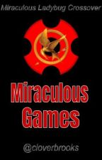 Miraculous Games by cloverbrooks
