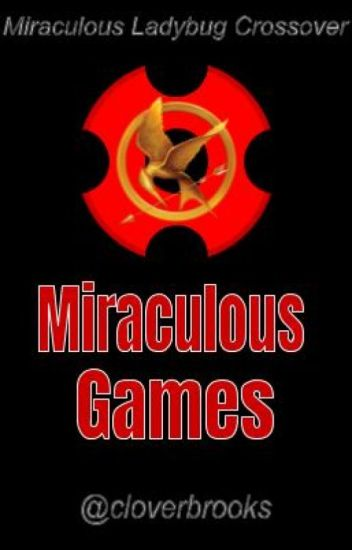 Miraculous Games