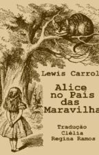 Alice no país das maravilhas by FelipeKleiton