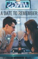 A Date to Remember by WhiskyInATeacup