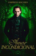 INCONDICIONAL ©  | Thomas Sharpe y Tu | by VampiresaMacabra