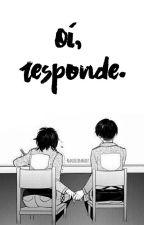 Oi, Responde. [LeviHan/SNK/AOT]. by -AnnieAnnie