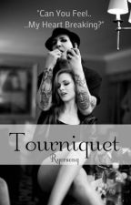 Tourniquet || Book Two of Leave A Scar by KyrstenT