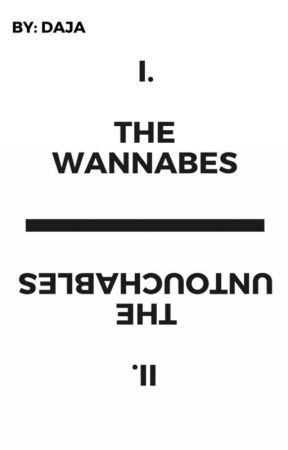 The Wannabes v. The Untouchables by DaSkittles
