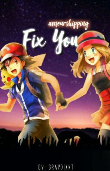 Fix You (Amourshipping)