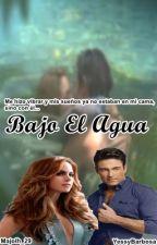Bajo El Agua #CWEN2 by MaJoLh_29
