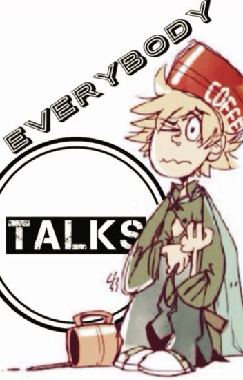 Everybody Talks [Creek Love Story]