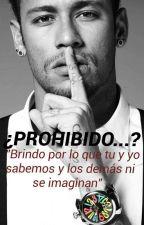¿prohibido...? ( Neymar |Terminada ) by njr2345