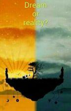 Dream Or Reality?.... by AlexGranilloHerrera