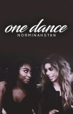 One Dance (Norminah) by NORMlNAHSTAN