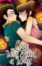 LOVE Will Find A Way❤ by Babyzel07