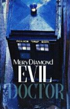 Evil Doctor /sk/ Stoped by MeryDiamond