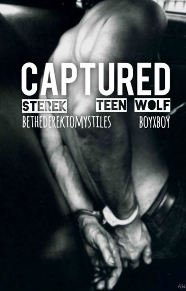 Captured - Sterek